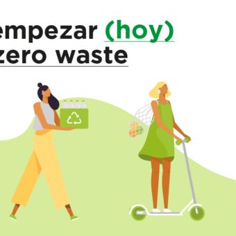 Cómo empe zar (hoy) con el Zero Waste - AlterNativa3